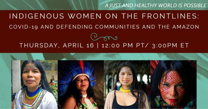 Indigenous Women of Brazil and Ecuador on the Frontlines: COVID-19 and Defending Communities and the Amazon