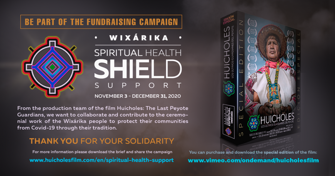 "Call to Join the Campaign- ""Wixárika Spiritual Health Shield"""